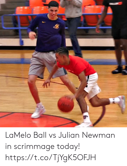 julian: LaMelo Ball vs Julian Newman in scrimmage today! https://t.co/TjYgK5OFJH
