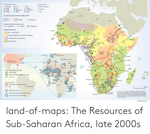 sub: land-of-maps:  The Resources of Sub-Saharan Africa, late 2000s