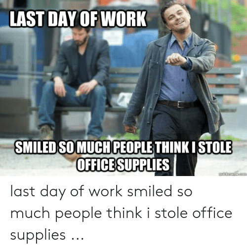 last-day-of-work-smiled-somuch-people-th