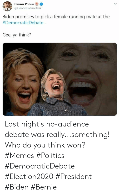debate: Last night's no-audience debate was really...something! Who do you think won? #Memes #Politics #DemocraticDebate #Election2020 #President #Biden #Bernie