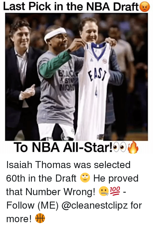 nba all stars: Last Pick in the NBA Draft  To NBA All-Star! Isaiah Thomas was selected 60th in the Draft 🙄 He proved that Number Wrong! 🤐💯 - Follow (ME) @cleanestclipz for more! 🏀