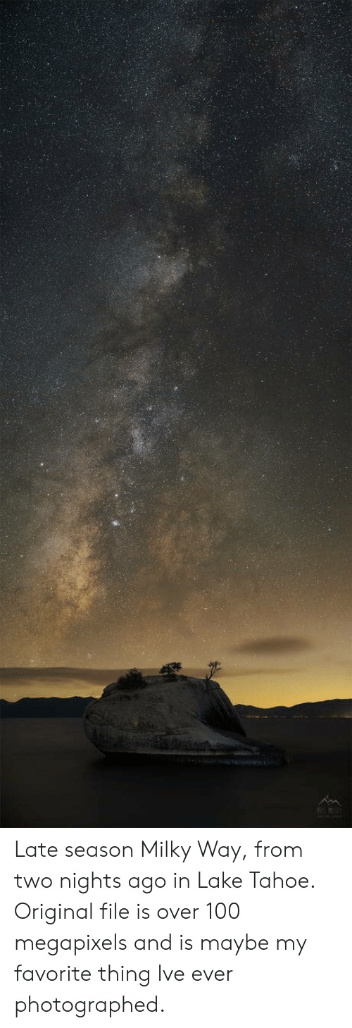 Tahoe: Late season Milky Way, from two nights ago in Lake Tahoe. Original file is over 100 megapixels and is maybe my favorite thing Ive ever photographed.