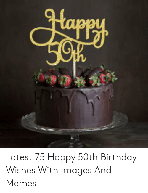 Sensational 25 Best Memes About Fiftieth Birthday Fiftieth Birthday Memes Personalised Birthday Cards Veneteletsinfo