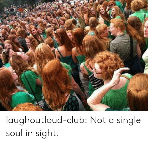club: laughoutloud-club:  Not a single soul in sight.