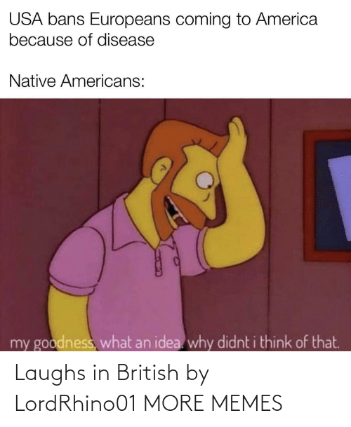 Laughs In: Laughs in British by LordRhino01 MORE MEMES
