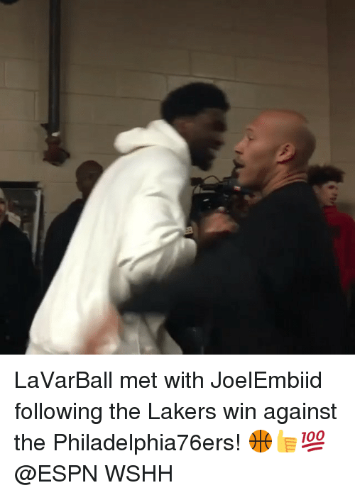 Espn, Los Angeles Lakers, and Memes: LaVarBall met with JoelEmbiid following the Lakers win against the Philadelphia76ers! 🏀👍💯 @ESPN WSHH
