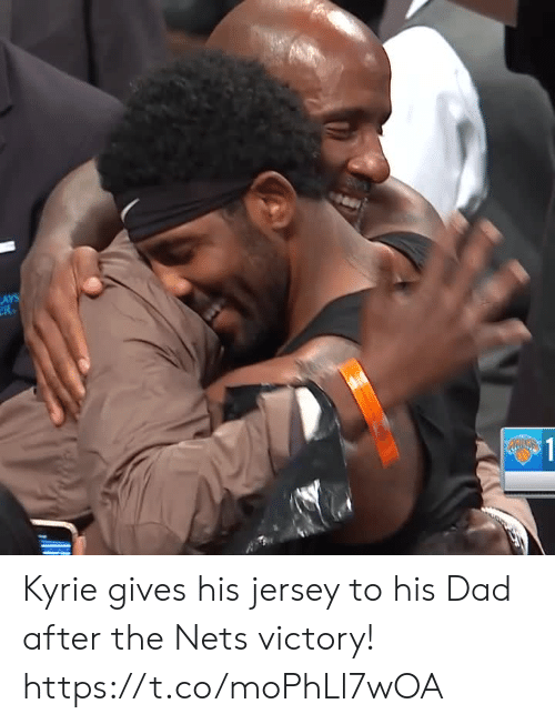 Lay's: LAYS  R  $1 Kyrie gives his jersey to his Dad after the Nets victory! https://t.co/moPhLl7wOA