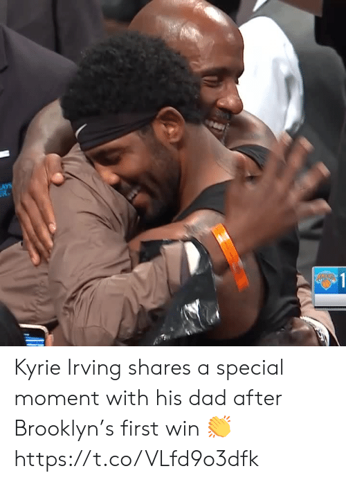 Brooklyn: LAYS  R  $1 Kyrie Irving shares a special moment with his dad after Brooklyn's first win 👏 https://t.co/VLfd9o3dfk