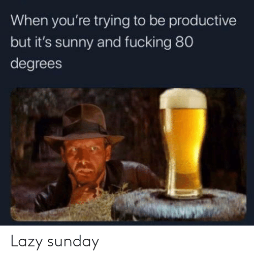 Lazy: Lazy sunday