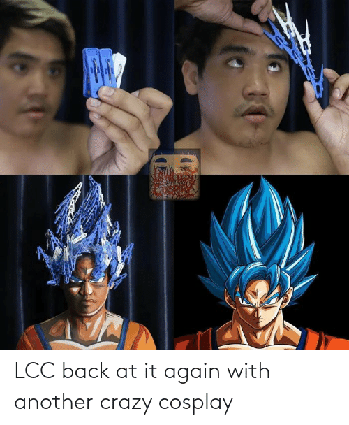 Back at It Again: LCC back at it again with another crazy cosplay