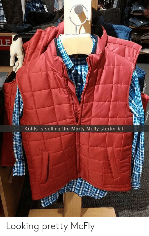 Kohls: LE  Kohls is selling the Marty Mcfly starter kit Looking pretty McFly