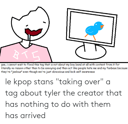 """Stans: le kpop stans """"taking over"""" a tag about tyler the creator that has nothing to do with them has arrived"""