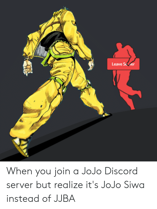 Leave Seer When You Join a JoJo Discord Server but Realize