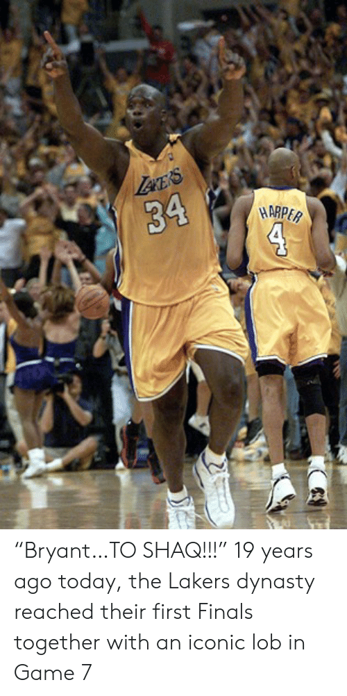 """19 Years: Lece's  34  4  HARPER """"Bryant…TO SHAQ!!!""""  19 years ago today, the Lakers dynasty reached their first Finals together with an iconic lob in Game 7"""