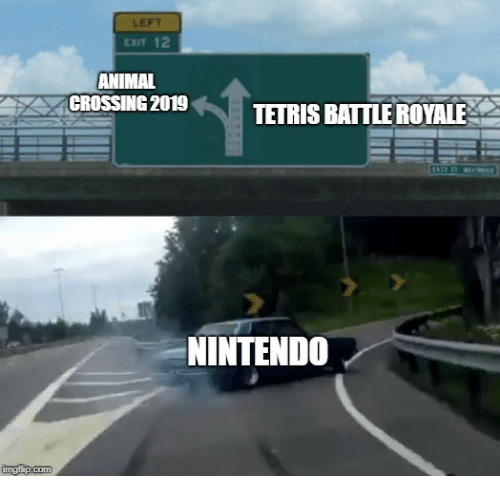 Battle Royale: LEFT  CxIT 12  ANIMAL  CROSSING 2019TETRIS BATTLE ROYALE  NINTENDO