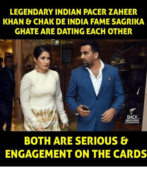Memes, Pacer, and Indian: LEGENDARY INDIAN PACER ZAHEER  KHAN & CHAK DE INDIA FAMESAGRIKA  GHATE ARE DATING EACH OTHER  BACK  BENCHERS  BOTH ARE SERIOUS &  ENGAGEMENT ON THE CARDS