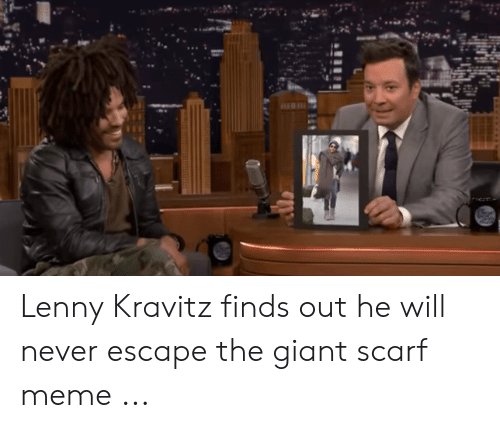 e7fbf5280 Lenny, Lenny Kravitz, and Meme: Lenny Kravitz finds out he will never escape
