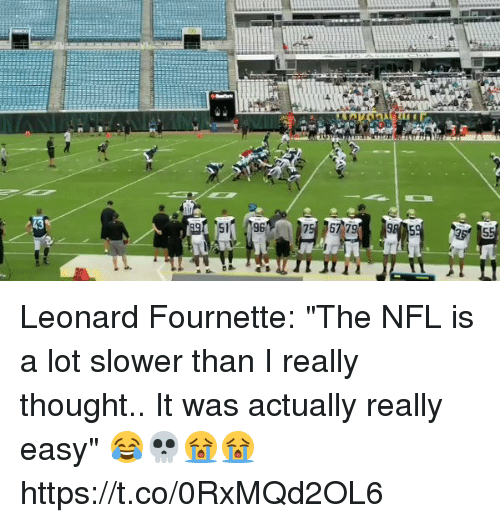 """leonard fournette: Leonard Fournette: """"The NFL is a lot slower than I really thought.. It was actually really easy"""" 😂💀😭😭 https://t.co/0RxMQd2OL6"""