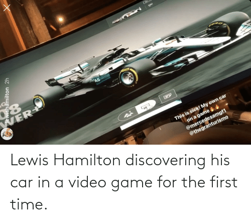 video game: Lewis Hamilton discovering his car in a video game for the first time.