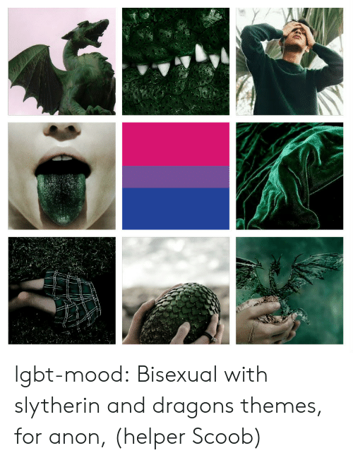 Lgbt, Mood, and Slytherin: lgbt-mood:  Bisexual with slytherin and dragons themes, for anon, (helper Scoob)