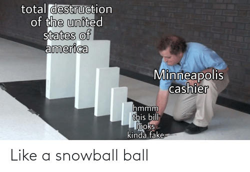 ball: Like a snowball ball