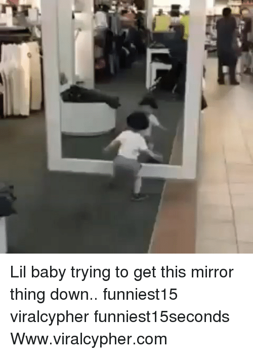 Funny, Mirror, and Baby: Lil baby trying to get this mirror thing down.. funniest15 viralcypher funniest15seconds Www.viralcypher.com