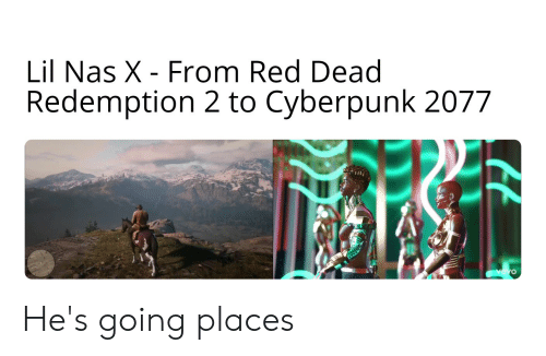 Nas, Reddit, and Red Dead Redemption: Lil Nas X - From Red Dead  Redemption 2 to Cyberpunk 2077 He's going places