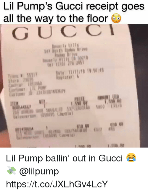 pumps: Lil Pump's Gucci receipt goe:s  all the way to the floor  GUCC  AR/8 19.96 4 Lil Pump ballin' out in Gucci 😂💸 @lilpump https://t.co/JXLhGv4LcY