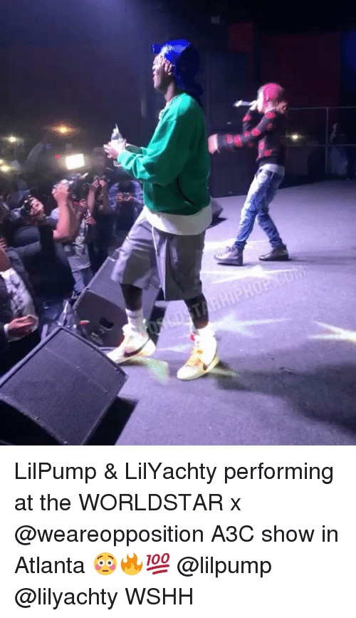 The Worldstar: LilPump & LilYachty performing at the WORLDSTAR x @weareopposition A3C show in Atlanta 😳🔥💯 @lilpump @lilyachty WSHH