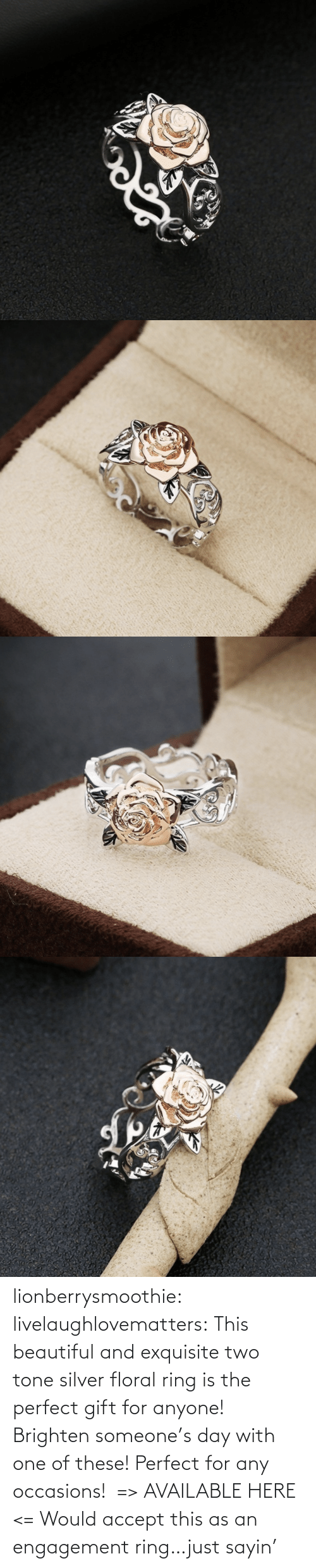 Beautiful, Gif, and Tumblr: lionberrysmoothie:  livelaughlovematters: This beautiful and exquisite two tone silver floral ring is the perfect gift for anyone! Brighten someone's day with one of these! Perfect for any occasions!  => AVAILABLE HERE <=    Would accept this as an engagement ring…just sayin'