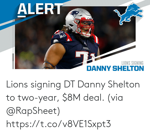 Lions: Lions signing DT Danny Shelton to two-year, $8M deal. (via @RapSheet) https://t.co/v8VE1Sxpt3