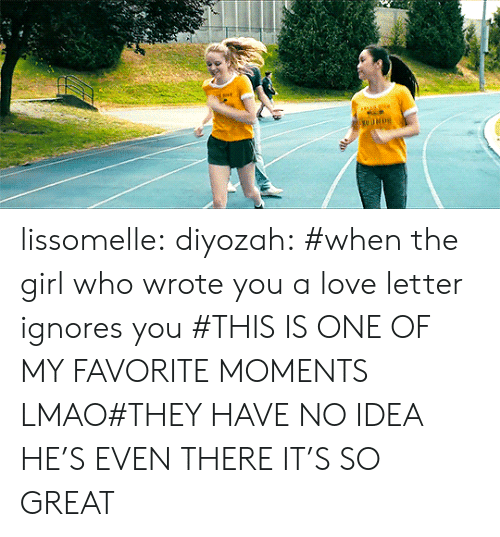 Lmao, Love, and Target: lissomelle:  diyozah: #when the girl who wrote you a love letter ignores you #THIS IS ONE OF MY FAVORITE MOMENTS LMAO#THEY HAVE NO IDEA HE'S EVEN THERE IT'S SO GREAT