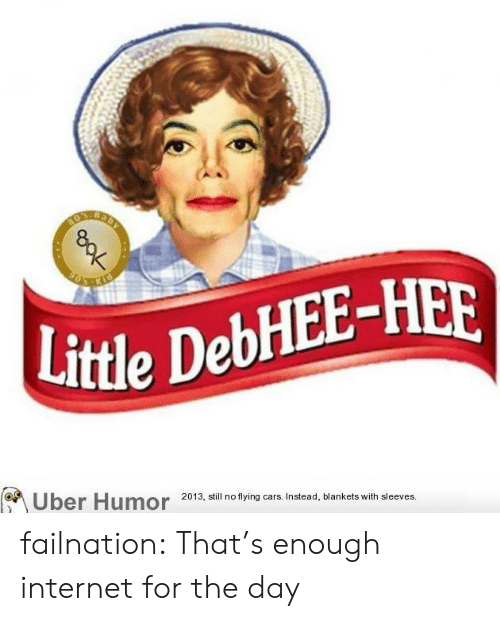 Cars, Internet, and Tumblr: Little DebHEE-HER  2013, still no flying cars. Instead, blankets with sleeves. failnation:  That's enough internet for the day