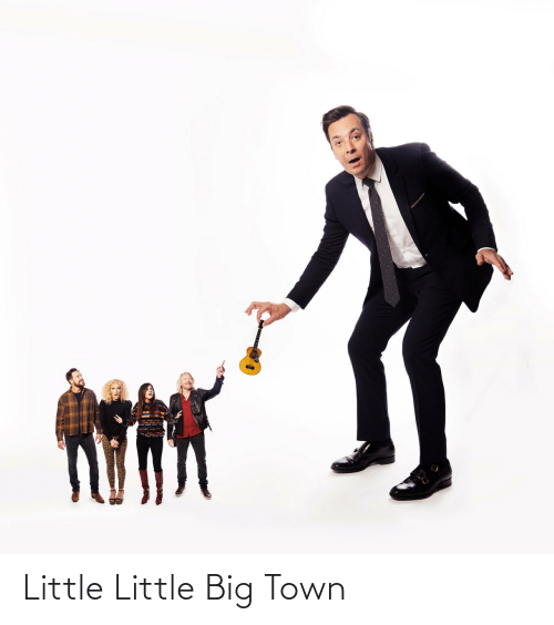 town: Little Little Big Town