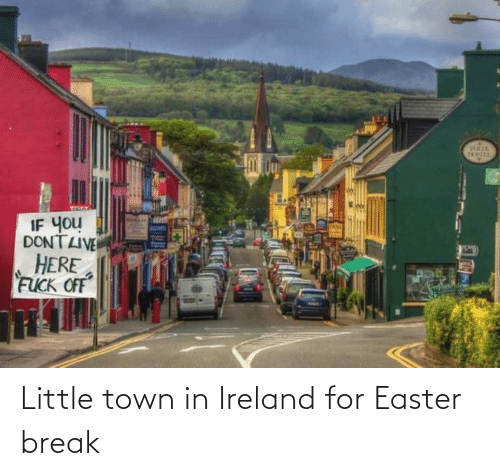 Ireland: Little town in Ireland for Easter break