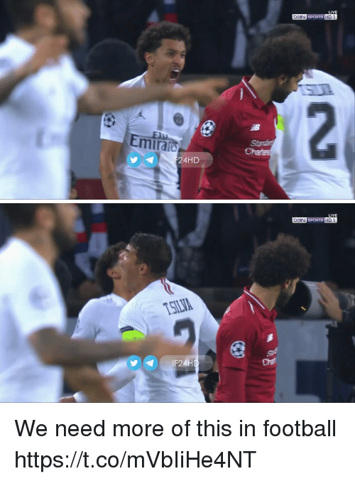 Football, Memes, and Sports: LIVE  beirn spORTS HD1  miraf  24HD   LIVE  SPORT D  SILIA  IF24 We need more of this in football https://t.co/mVbIiHe4NT