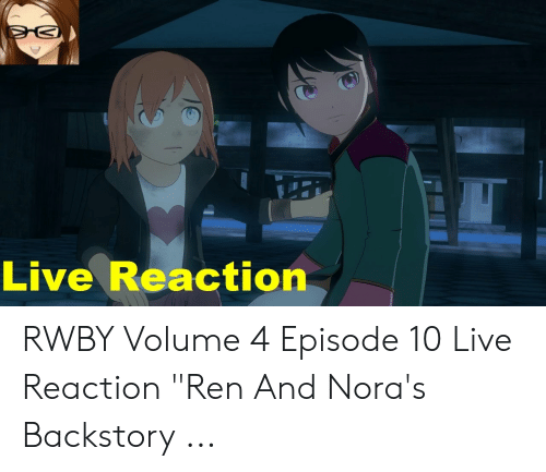 🐣 25+ Best Memes About Rwby Volume 4 Chapter 10 | Rwby