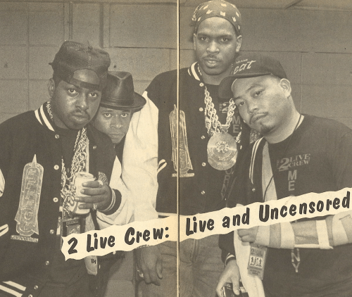 Live, 2 Live Crew, and Crew: LIVE  REW  2 Live Crew: Live and Uncensored  By