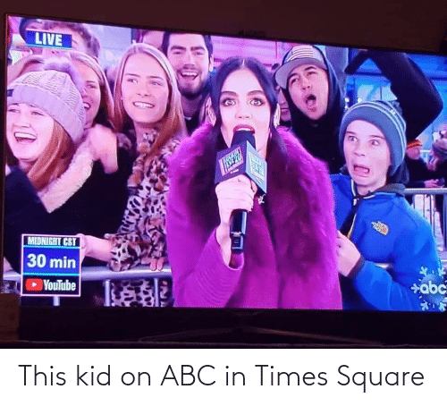 youtube.com: LIVE  TCKIN  MIDNIGHT CST  30 min  YouTube  abc This kid on ABC in Times Square