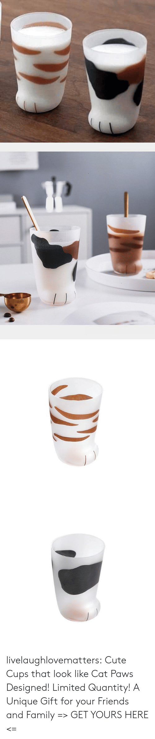 Paws: livelaughlovematters:  Cute Cups that look like Cat Paws Designed! Limited Quantity! A Unique Gift for your Friends and Family => GET YOURS HERE <=