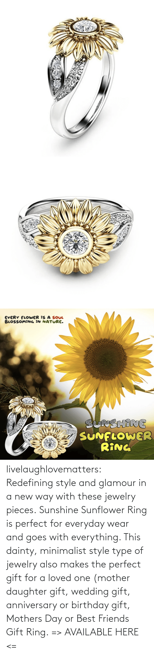 Mother's Day: livelaughlovematters:  Redefining style and glamour in a new way with these jewelry pieces. Sunshine Sunflower Ring is perfect for everyday wear and goes with everything. This dainty, minimalist style type of jewelry also makes the perfect gift for a loved one (mother daughter gift, wedding gift, anniversary or birthday gift, Mothers Day or Best Friends Gift Ring. => AVAILABLE HERE <=