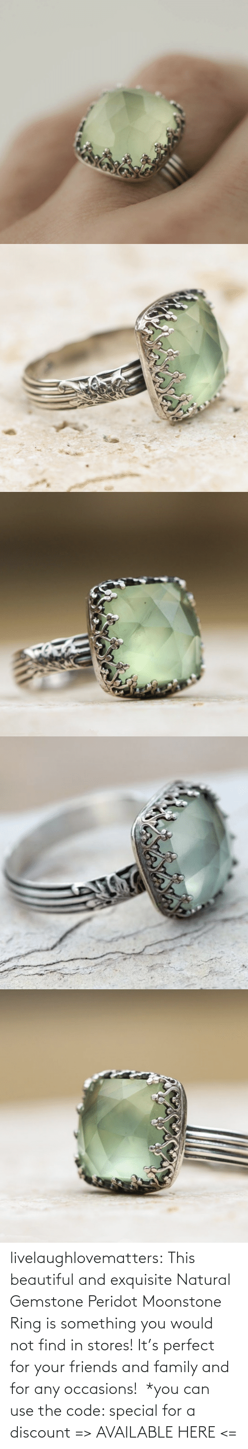Gemstone: livelaughlovematters: This beautiful and exquisite Natural Gemstone Peridot Moonstone Ring is something you would not find in stores! It's perfect for your friends and family and for any occasions!  *you can use the code: special for a discount => AVAILABLE HERE <=