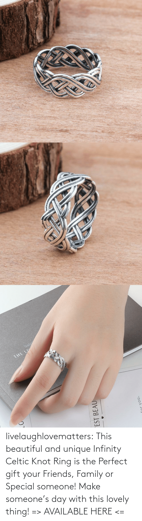 Infinity: livelaughlovematters:  This beautiful and unique Infinity Celtic Knot Ring is the Perfect gift your Friends, Family or Special someone! Make someone's day with this lovely thing! => AVAILABLE HERE <=