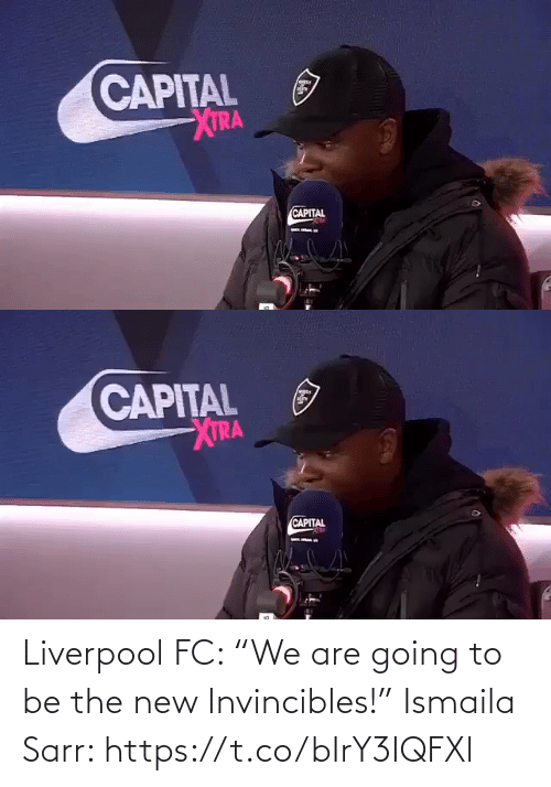 """The New: Liverpool FC: """"We are going to be the new Invincibles!""""  Ismaila Sarr: https://t.co/bIrY3IQFXl"""