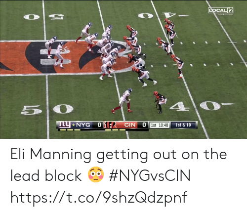 Eli Manning, Memes, and 🤖: LOCAL 2  50  01:2 CIN  NYG  O 1st 10:48  1st&10 Eli Manning getting out on the lead block 😳  #NYGvsCIN https://t.co/9shzQdzpnf