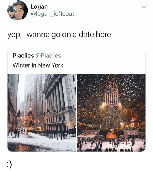 Memes, New York, and Winter: Logan  @logan_jeffcoat  yep, I wanna go on a date here  Placiies @Placiies  Winter in New York :)