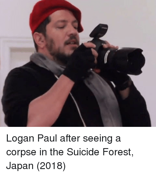 Japan, Suicide, and Forest: Logan Paul after seeing a corpse in the Suicide Forest, Japan (2018)
