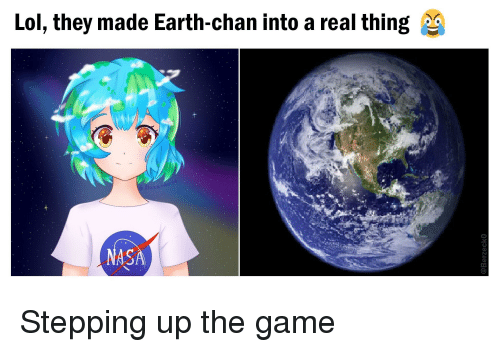 Anime Lol And Nas They Made Earth Chan Into A