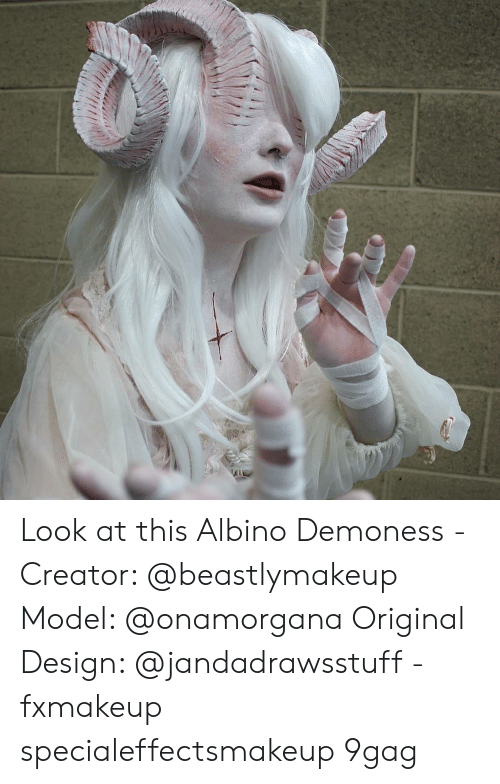 9gag, Memes, and Design: Look at this Albino Demoness - Creator: @beastlymakeup Model: @onamorgana Original Design: @jandadrawsstuff - fxmakeup specialeffectsmakeup 9gag