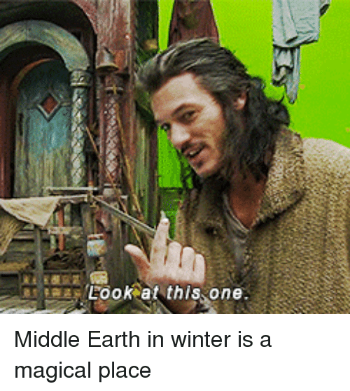 middle earth: Look at this one Middle Earth in winter is a magical place